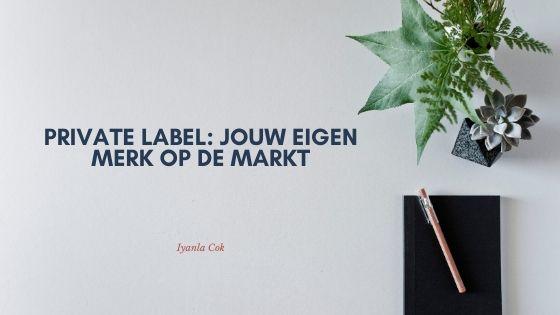 eigen merkproducten met privaye label