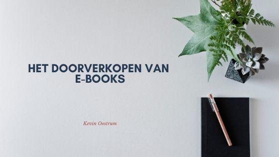 e-books doorverkopen, mag dat?