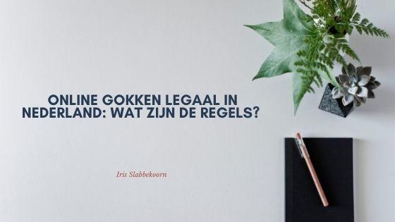Wat betekent legaal online gokken in Nederland?